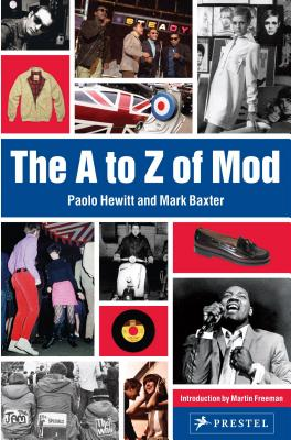 A to Z of Mod By Hewitt, Paolo/ Baxter, Mark/ Freeman, Martin (INT)